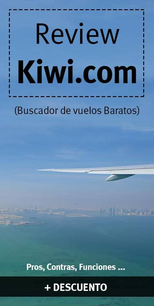 Review y opiniones kiwi buscador vuelos TODO lo que debes saber