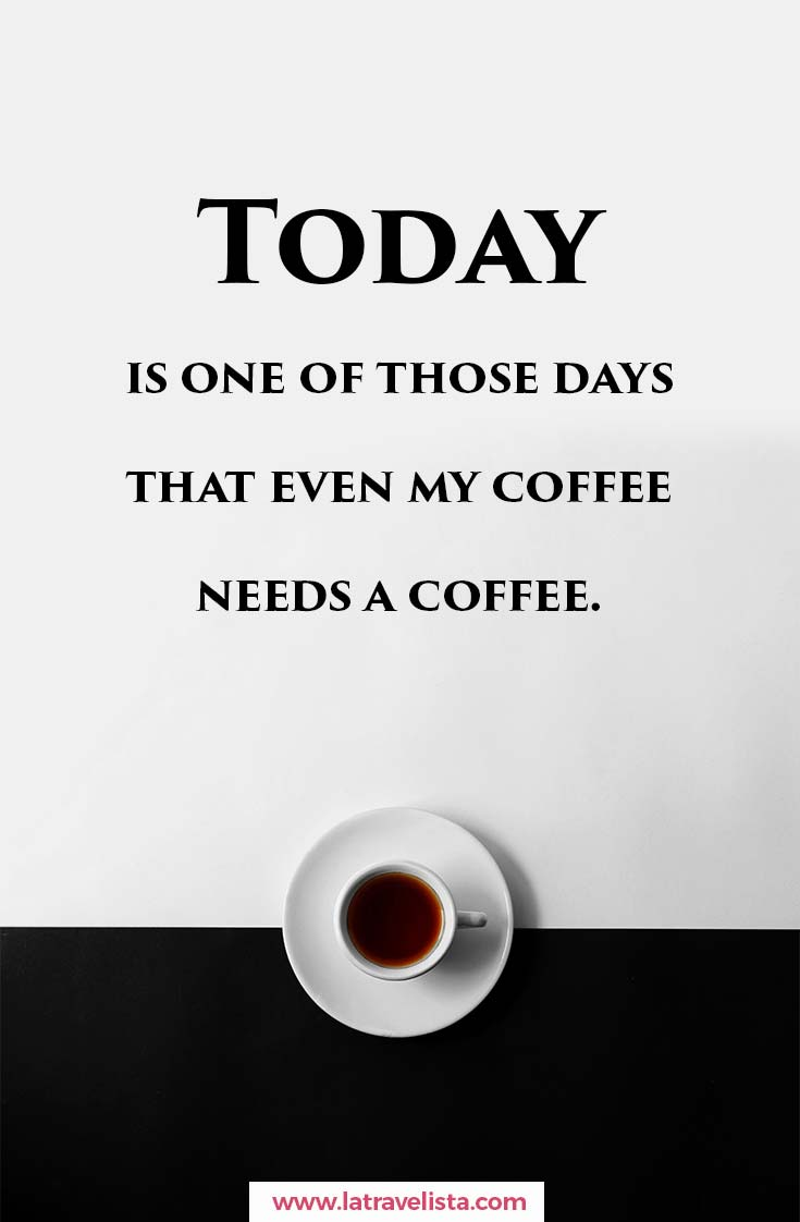 Today coffee please