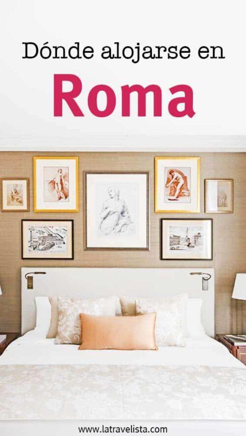 ¿Dónde alojarse en Roma? Guía completa