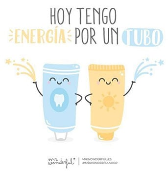 Hoy tengo energía por un tubo.