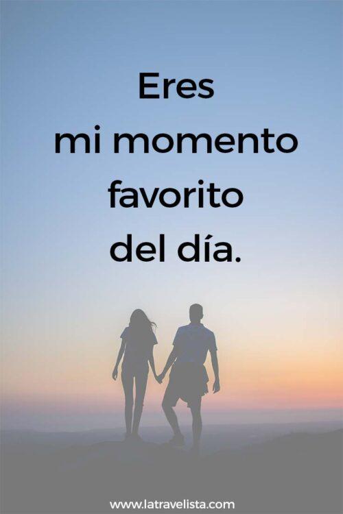 Eres mi momento favorito del día.