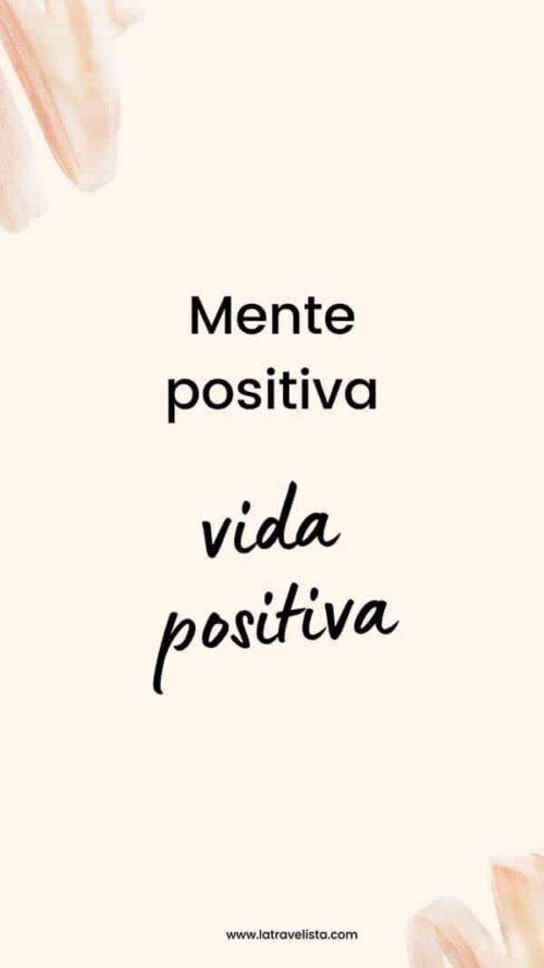 Frase positiva :Mente positiva, Vida positiva