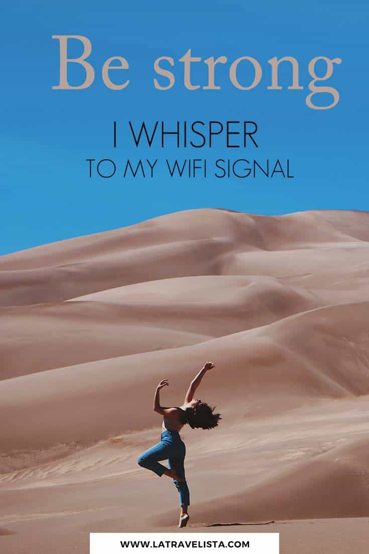 Be strong, WiFi